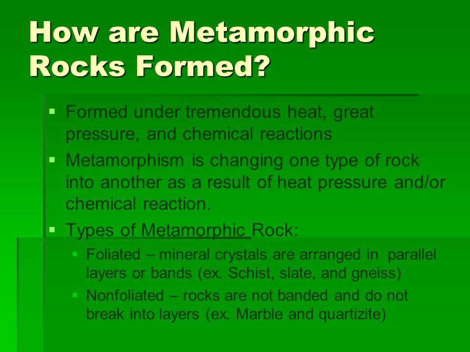 How are Metamorphic Rocks Formed