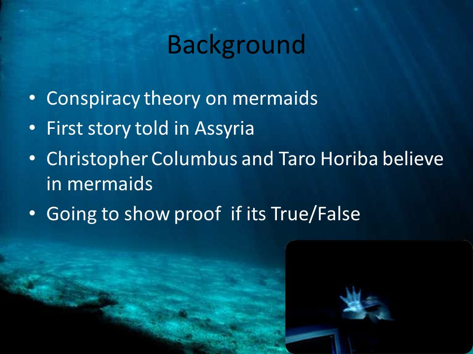 Background Conspiracy theory on mermaids First story told in Assyria