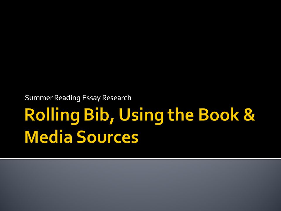 Rolling Bib, Using the Book & Media Sources