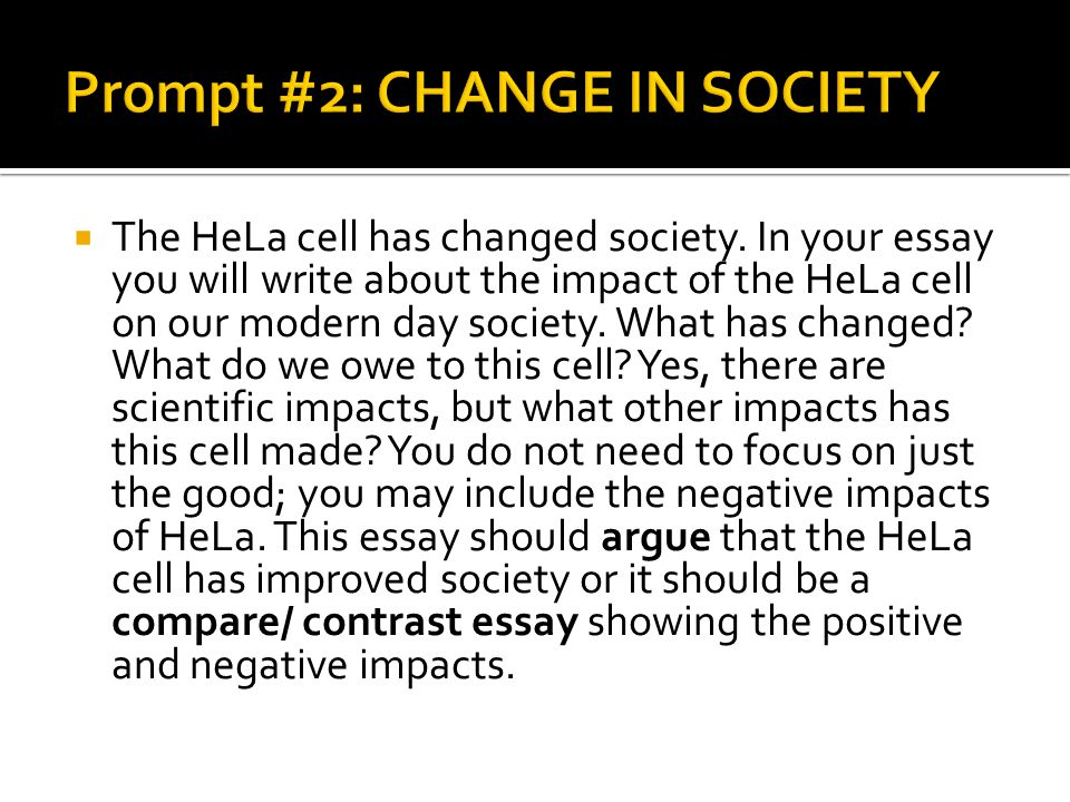 Prompt #2: CHANGE IN SOCIETY