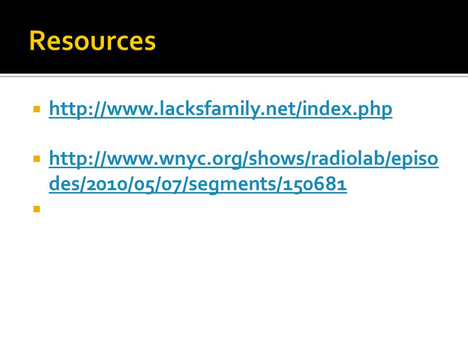 Resources http://www.lacksfamily.net/index.php