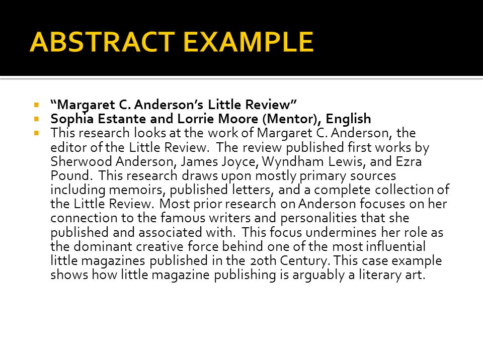 ABSTRACT EXAMPLE Margaret C. Anderson's Little Review