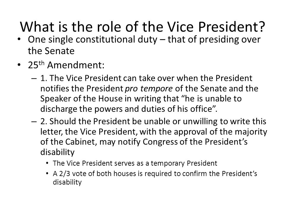 What is the role of the Vice President