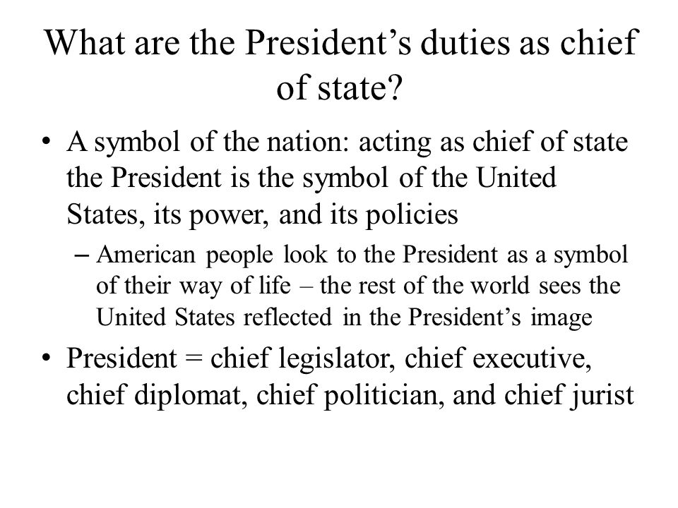 What are the President's duties as chief of state