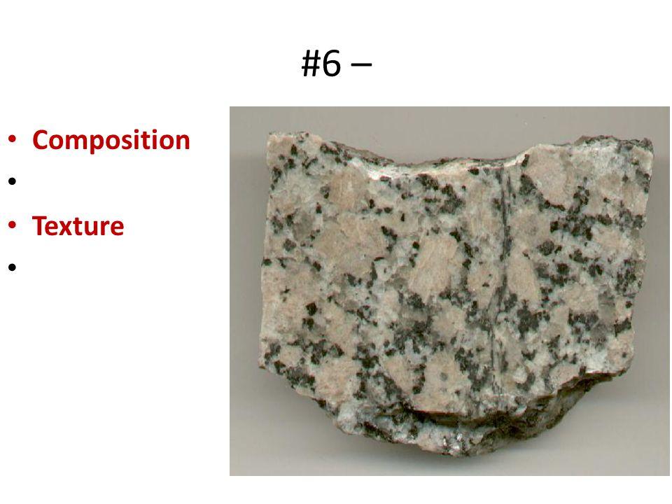 #6 – Composition Texture