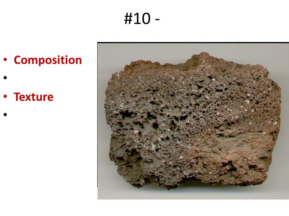 #10 - Composition Texture