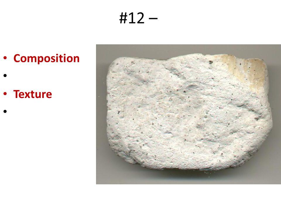 #12 – Composition Texture