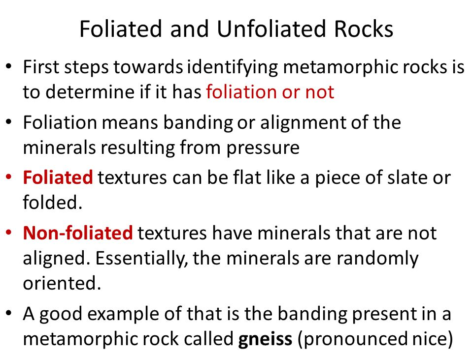 Foliated and Unfoliated Rocks