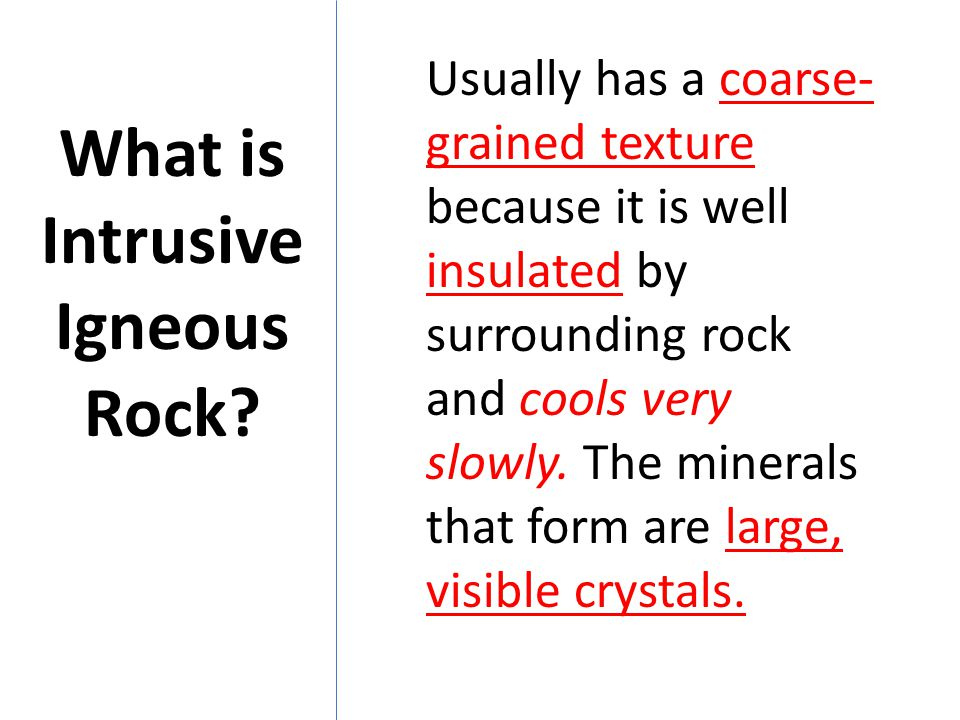 What is Intrusive Igneous Rock