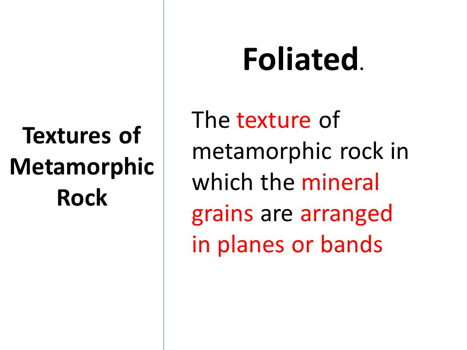 Textures of Metamorphic Rock