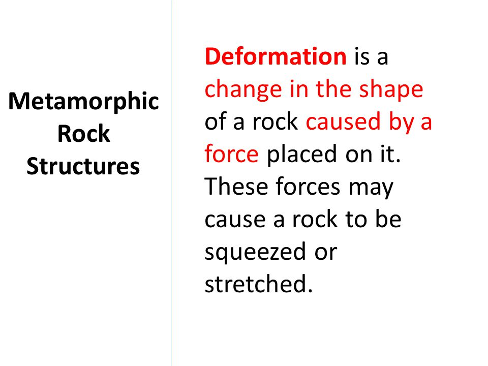 Metamorphic Rock Structures