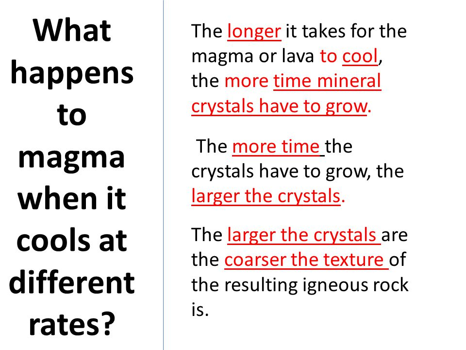What happens to magma when it cools at different rates