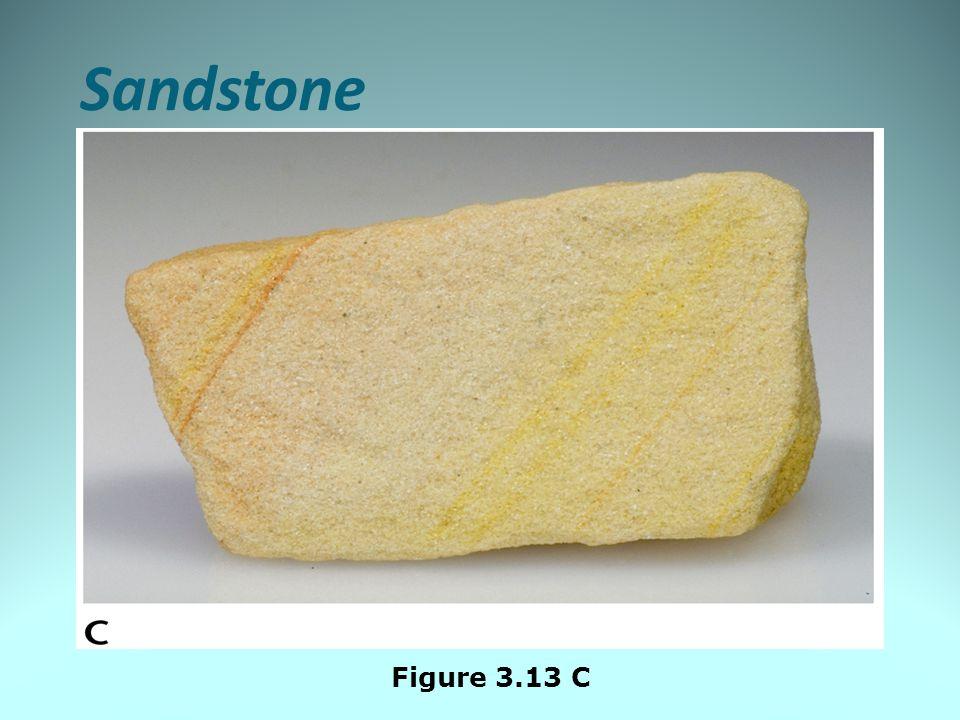 Sandstone Figure 3.13 C