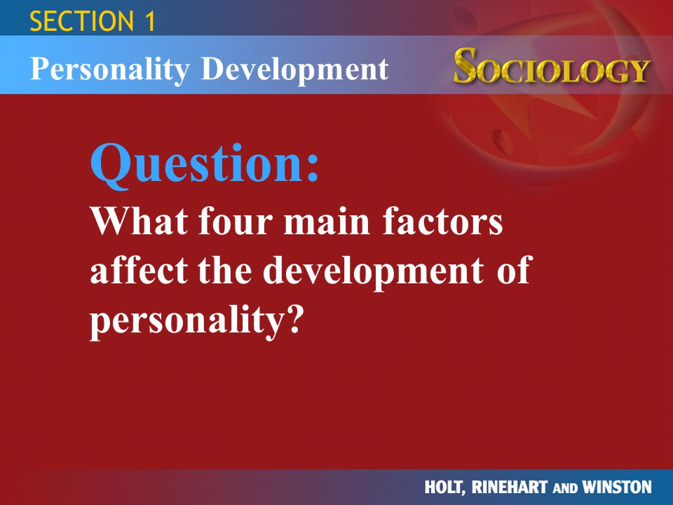SECTION 1 Personality Development.
