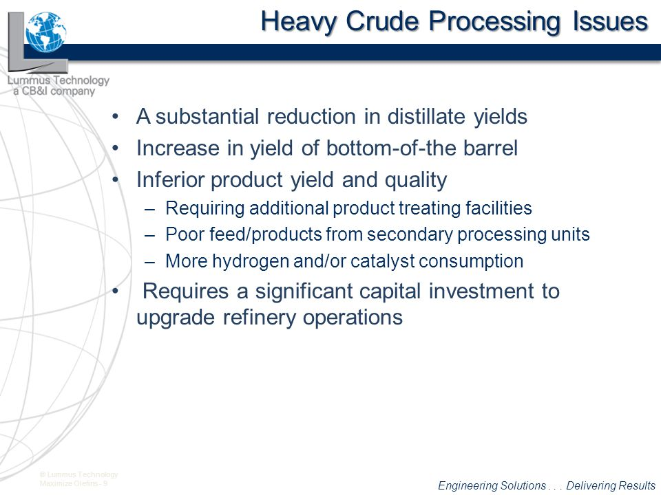 Heavy Crude Processing Issues