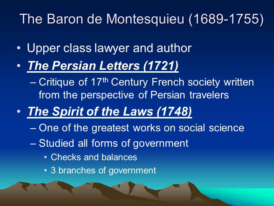 The Baron de Montesquieu (1689-1755)