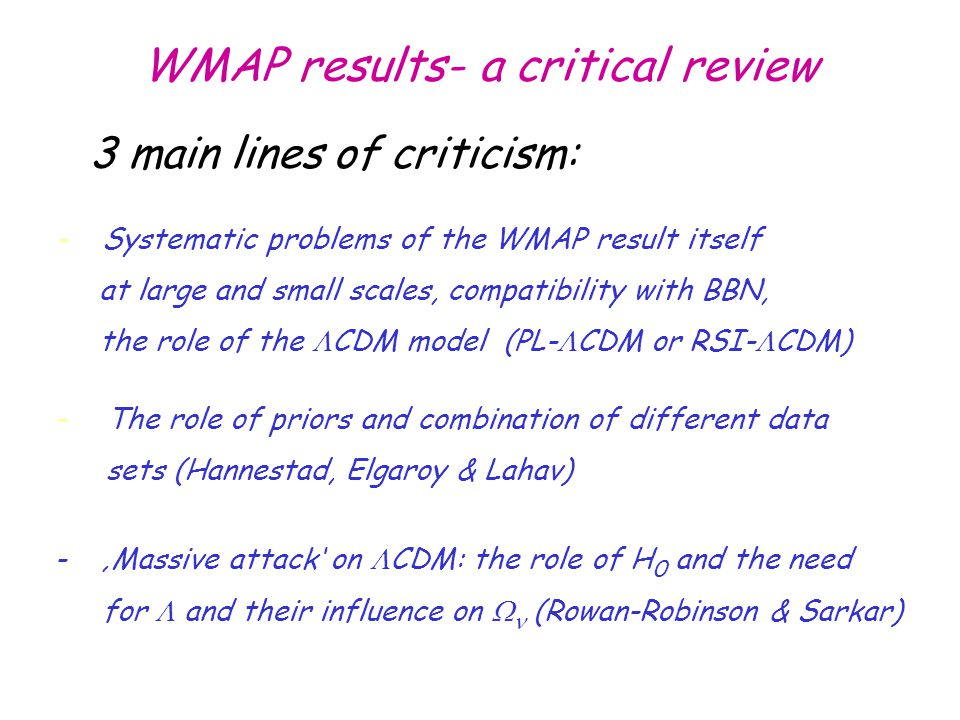 WMAP results- a critical review