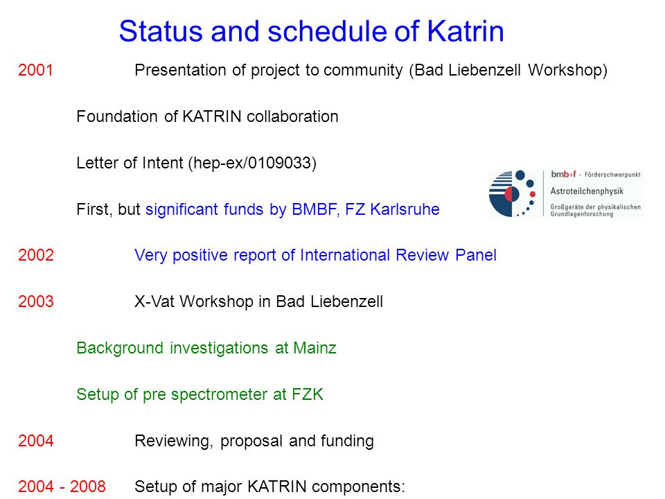 Status and schedule of Katrin