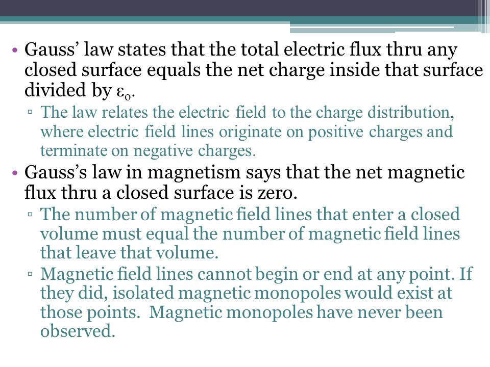 Gauss' law states that the total electric flux thru any closed surface equals the net charge inside that surface divided by εo.