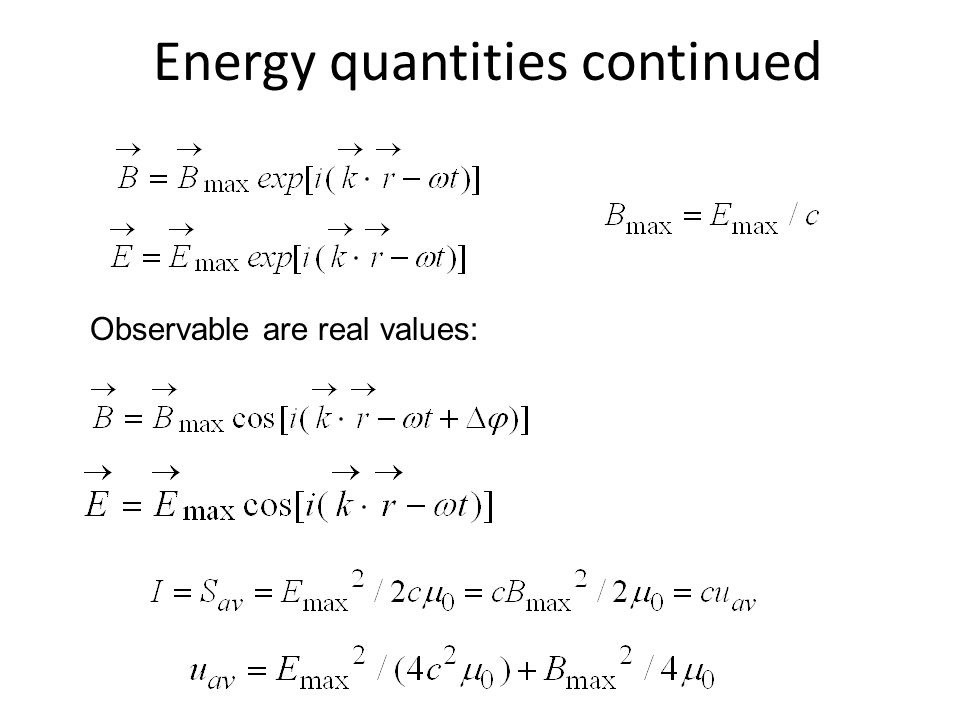 Energy quantities continued