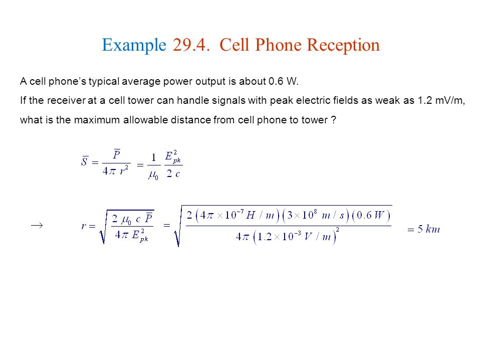 Example 29.4. Cell Phone Reception