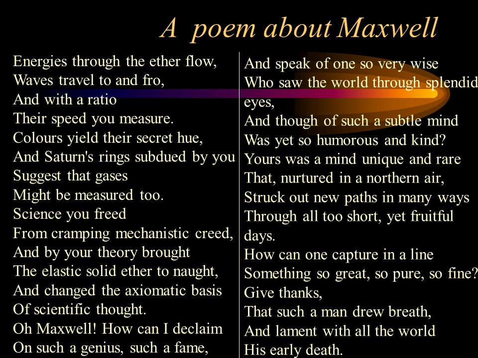 A poem about Maxwell Energies through the ether flow,