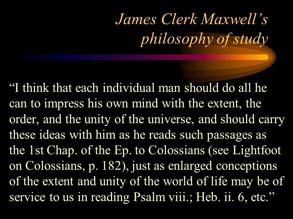 James Clerk Maxwell's philosophy of study
