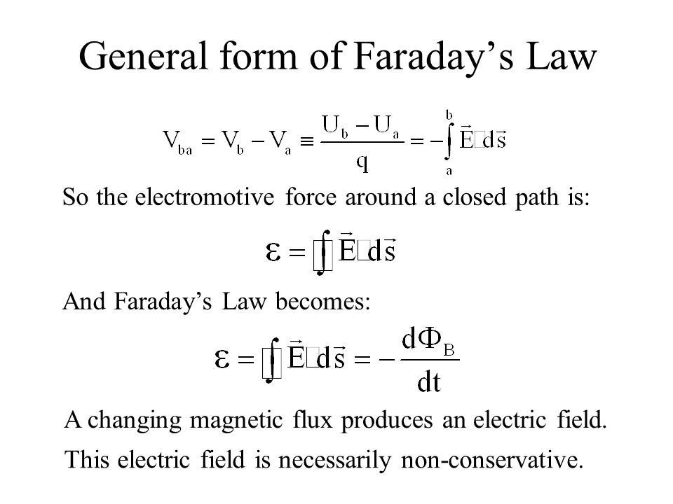 General form of Faraday's Law