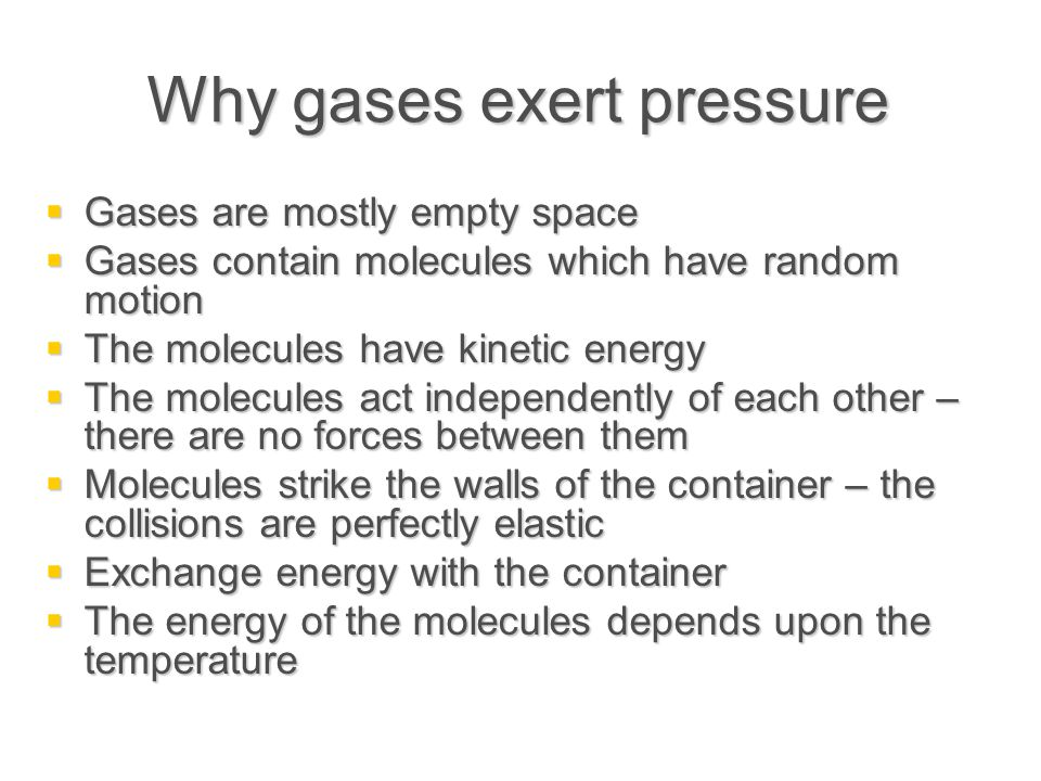 Why gases exert pressure