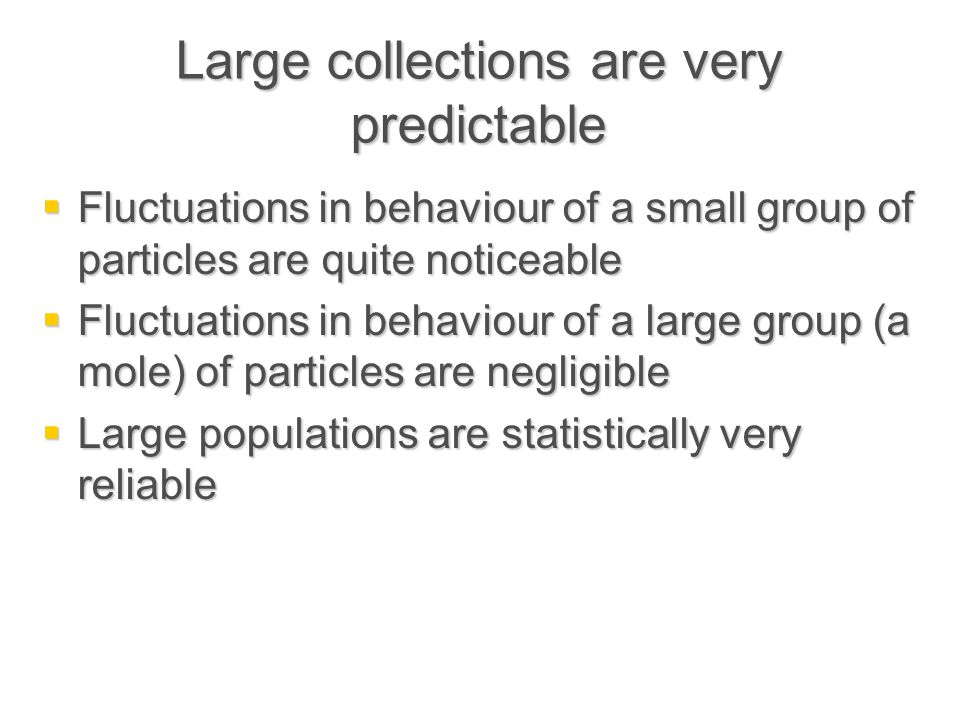 Large collections are very predictable