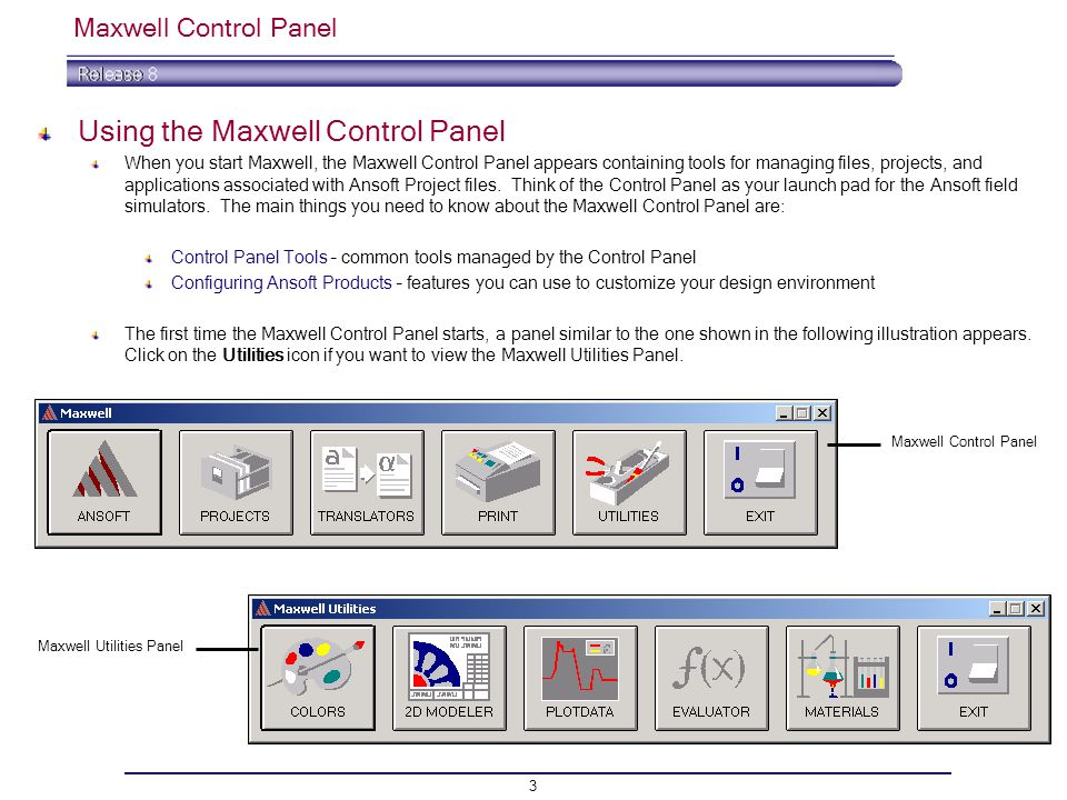 Using the Maxwell Control Panel