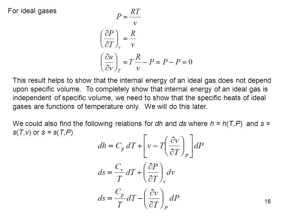 For ideal gases