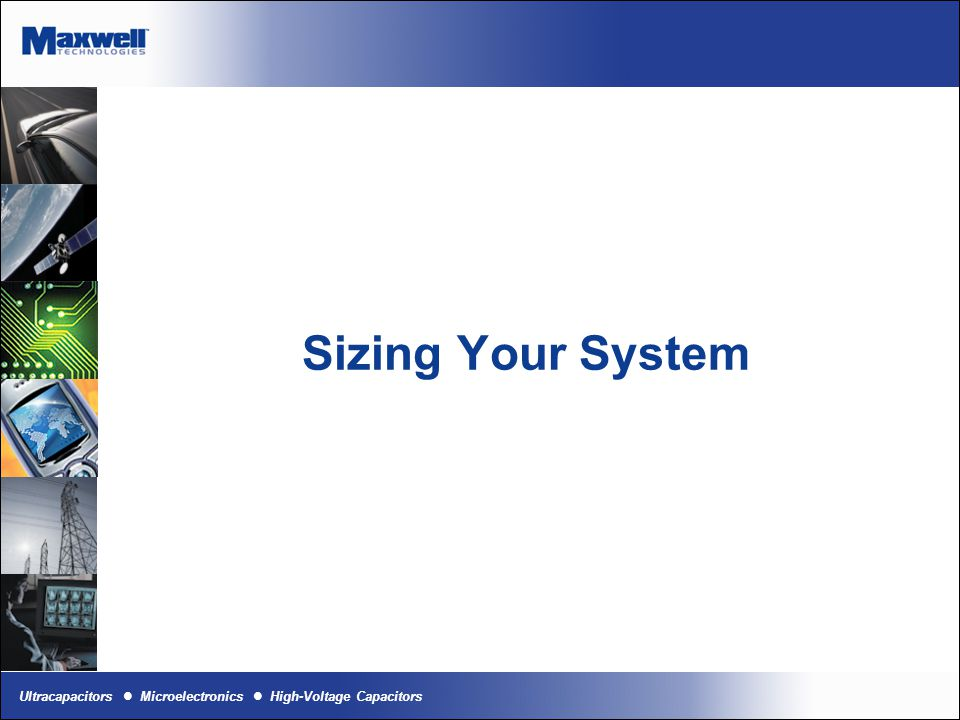 Sizing Your System