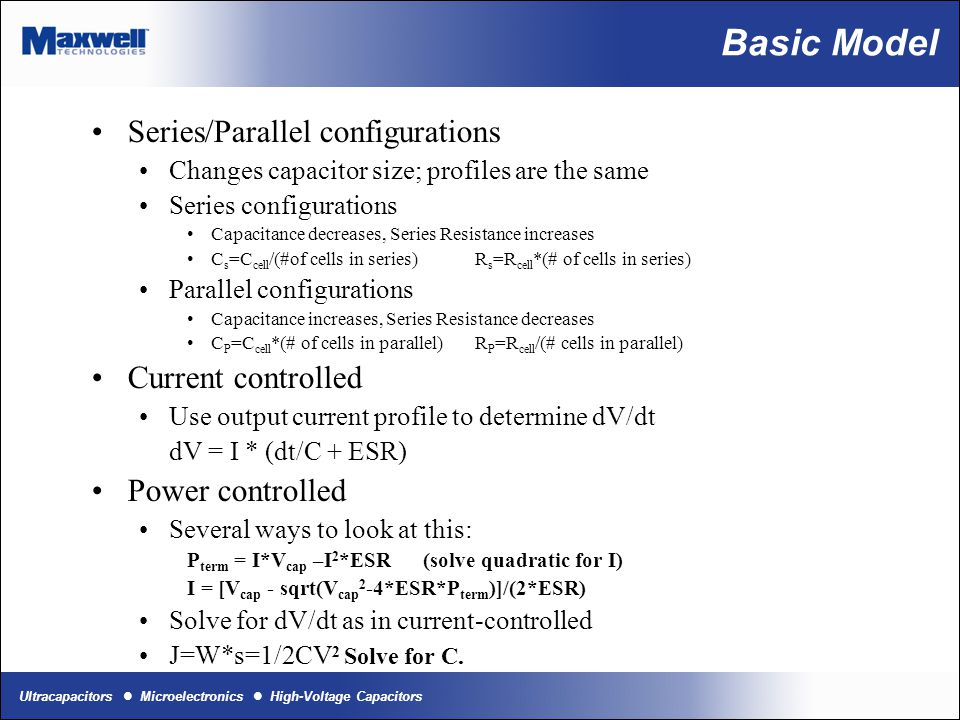 Basic Model Series/Parallel configurations Current controlled