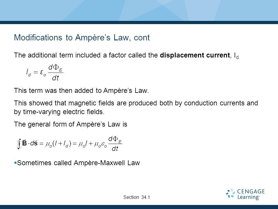 Modifications to Ampère's Law, cont