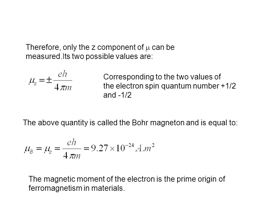 Therefore, only the z component of m can be measured