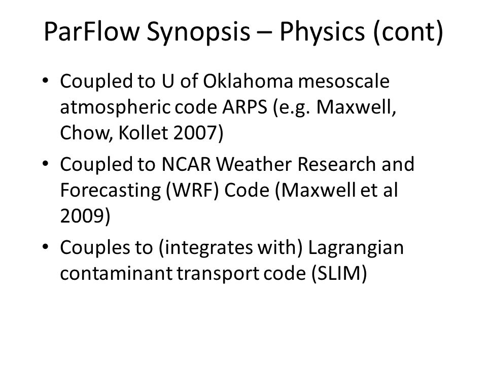 ParFlow Synopsis – Physics (cont)