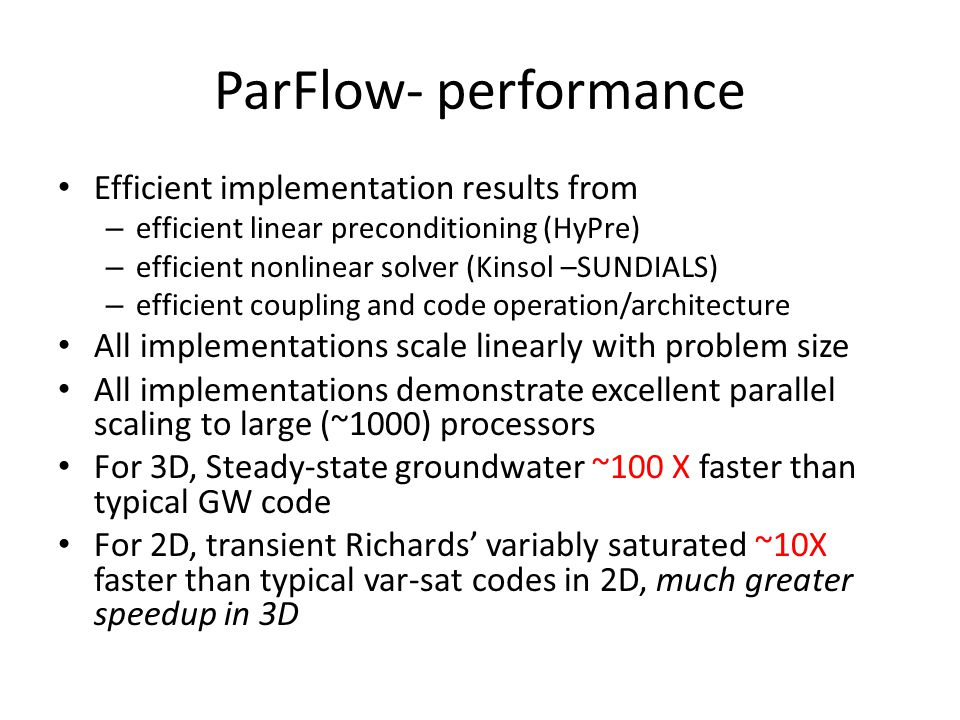 ParFlow- performance Efficient implementation results from