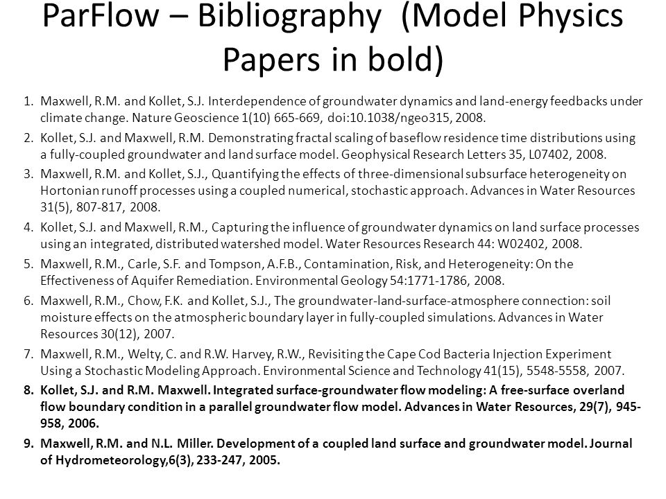 ParFlow – Bibliography (Model Physics Papers in bold)