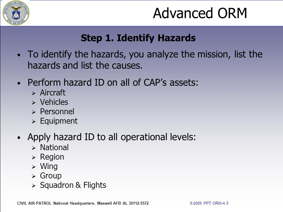 Perform hazard ID on all of CAP's assets: