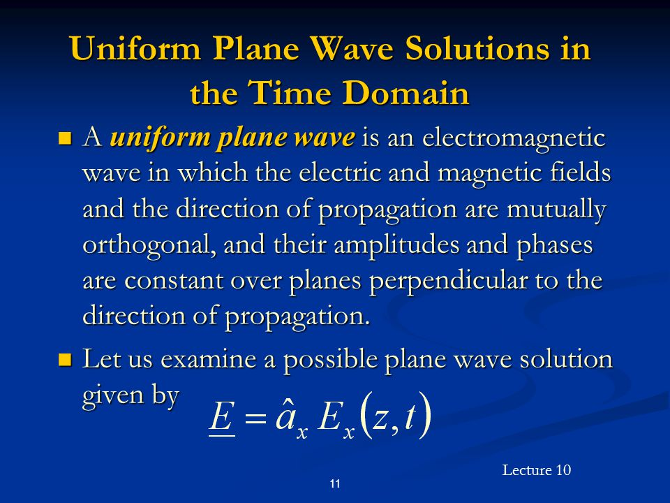 Uniform Plane Wave Solutions in the Time Domain