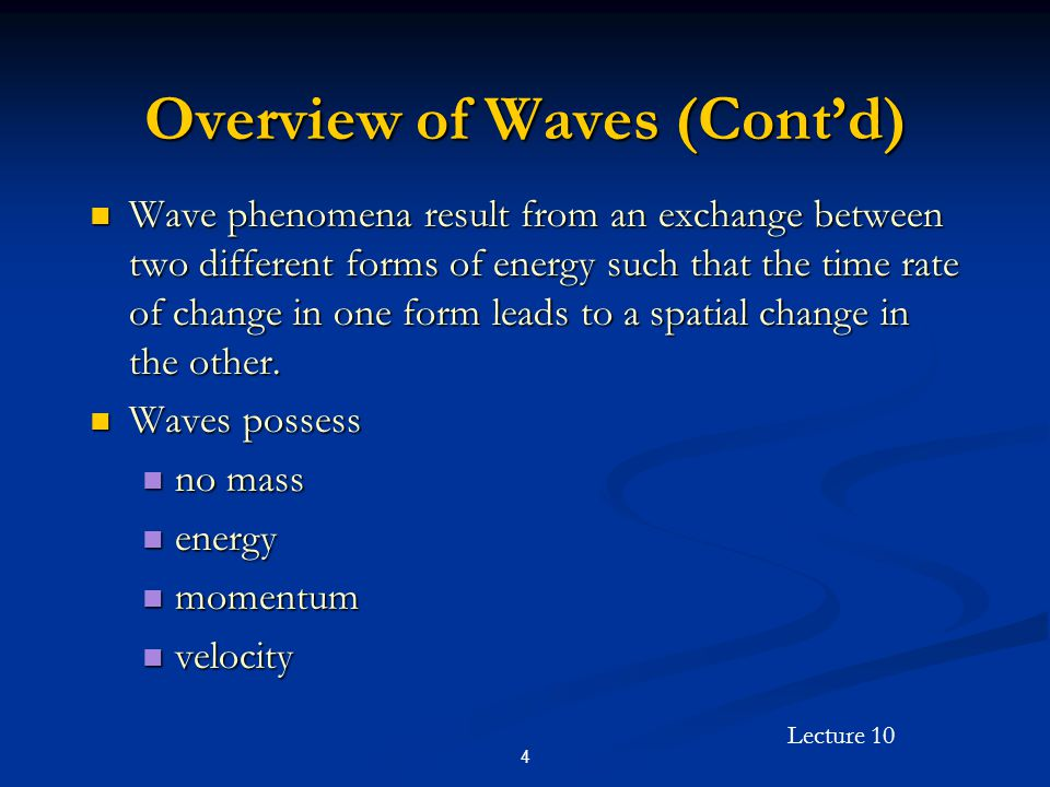Overview of Waves (Cont'd)