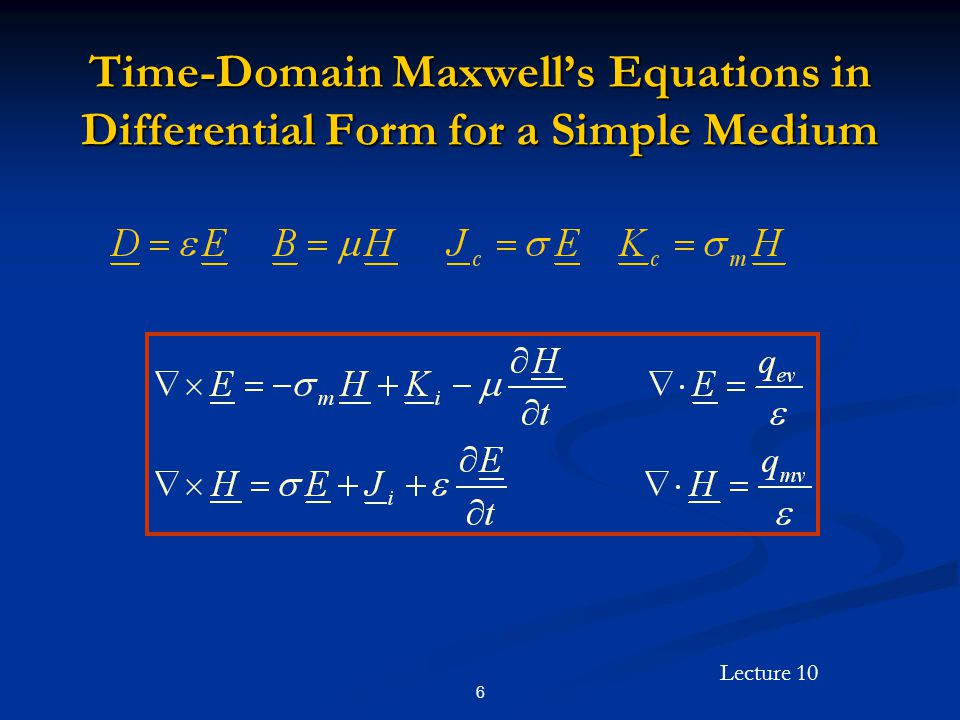 Time-Domain Maxwell's Equations in Differential Form for a Simple Medium