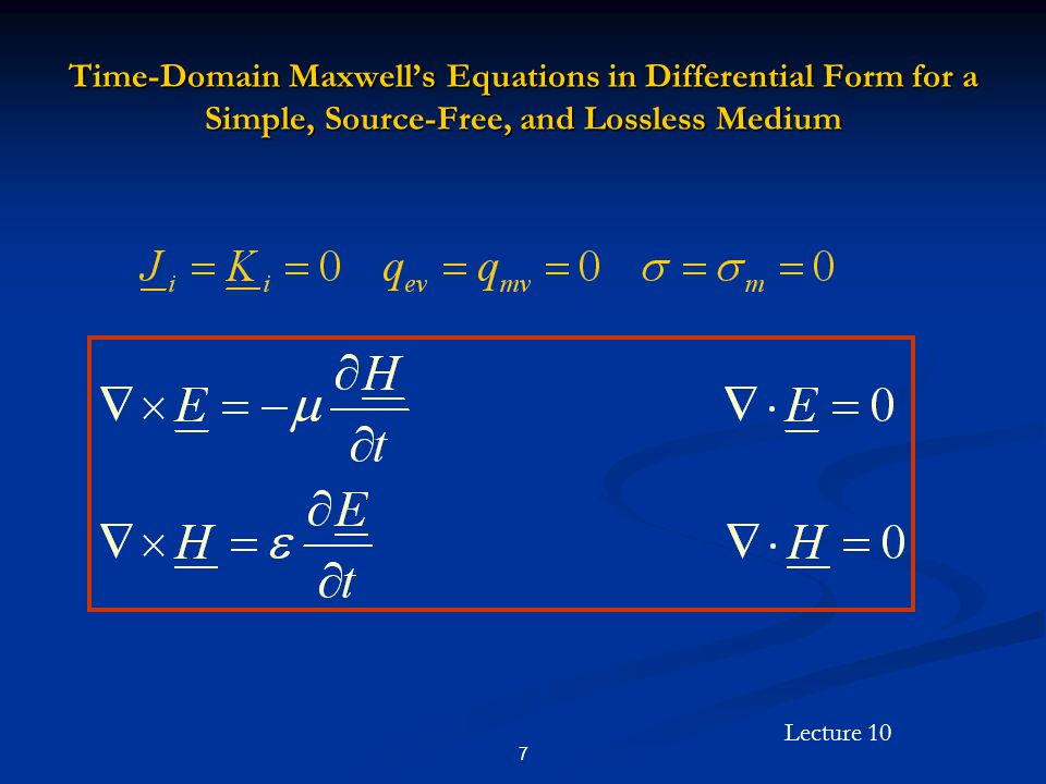 Time-Domain Maxwell's Equations in Differential Form for a Simple, Source-Free, and Lossless Medium