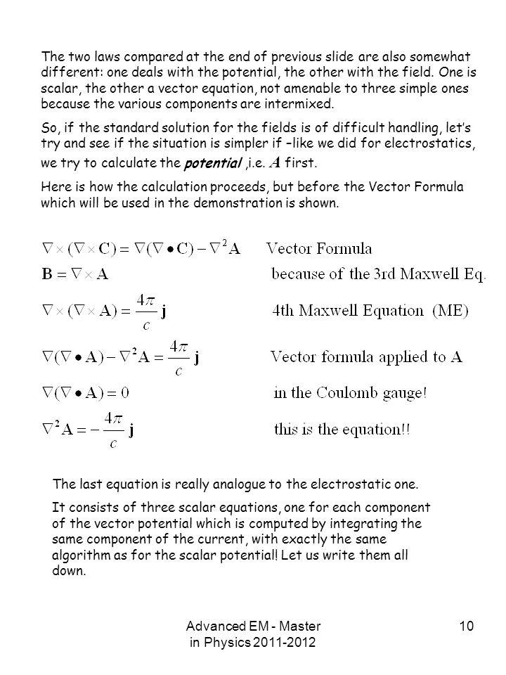 Advanced EM - Master in Physics 2011-2012
