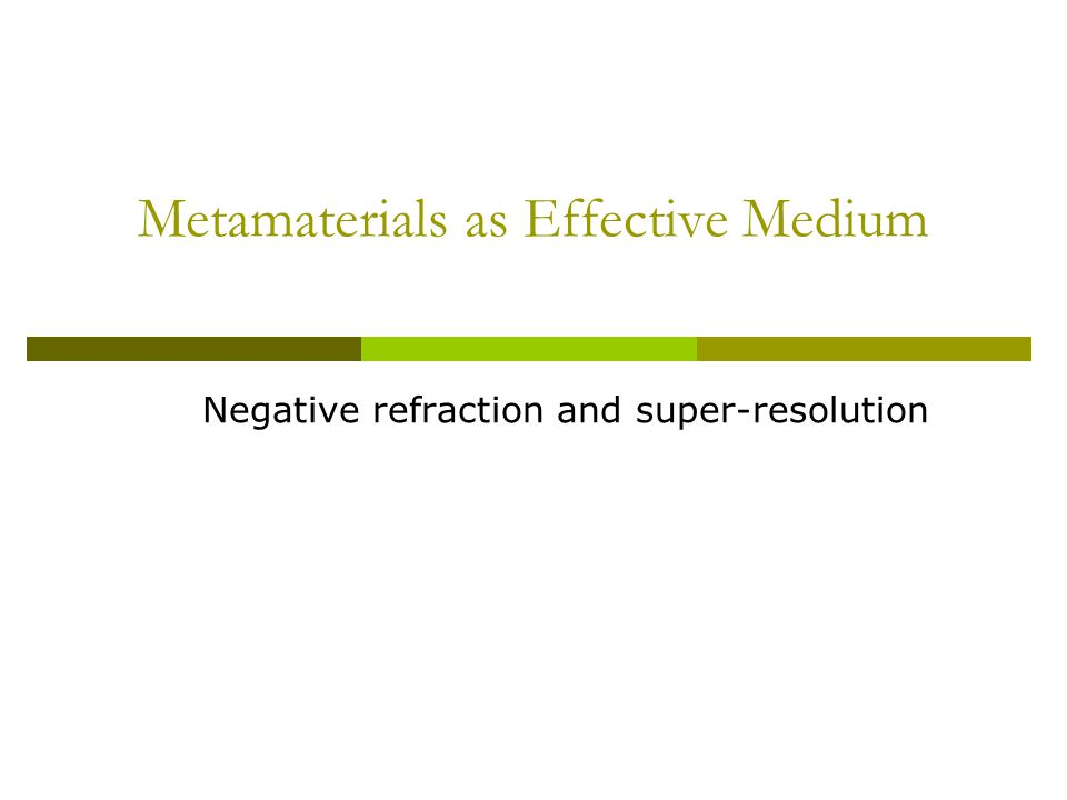 Metamaterials as Effective Medium