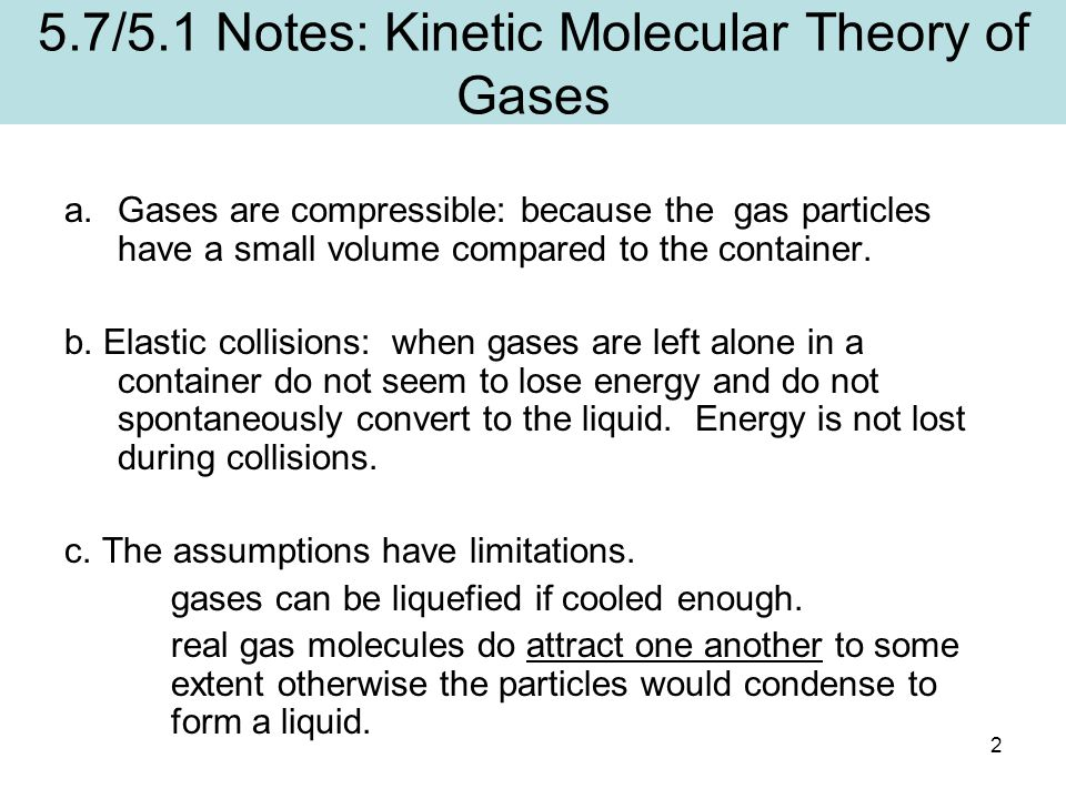 5.7/5.1 Notes: Kinetic Molecular Theory of Gases