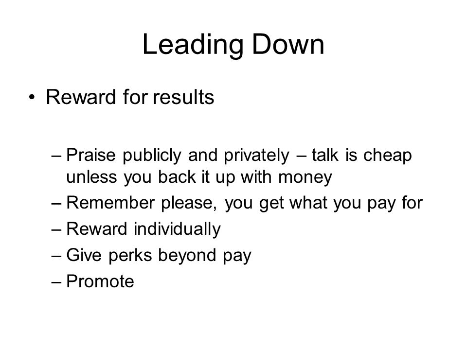 Leading Down Reward for results
