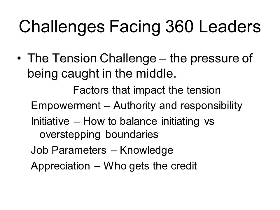 Challenges Facing 360 Leaders