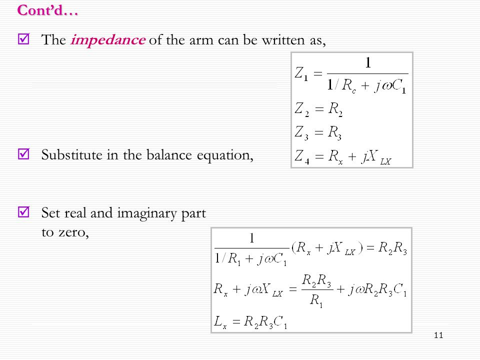 The impedance of the arm can be written as,